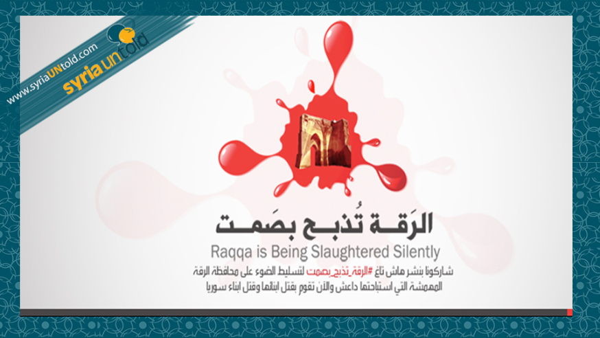 Raqqa: Slaughtered in Silence